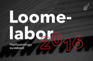 Loomelabor2016